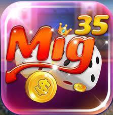 Mig35 – Đánh giá uy tín & Tải Mig35 Club cho Android, IOS, PC