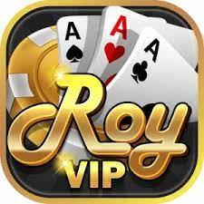 Roy Vip – Sòng bài hoàng gia đổi thưởng uy tín