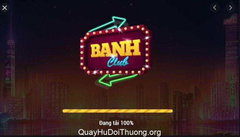 Banh Club – Quà tháng 6: Nhanh tay nhận quà – Hốt ngay giftcode khủng