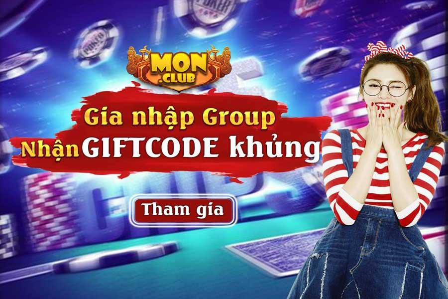 Tham gia Group Mon Club - Húp giftcode tháng 6 bao la